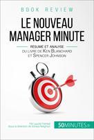 Le Nouveau Manager Minute de Kenneth Blanchard et Spencer Johnson (analyse de livre)   Frenkel, Laurie