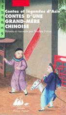 Contes d'une grand-mère chinoise | Feray, Yveline