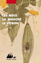 Les Noix, la mouche, le citron | Groupe Kirin