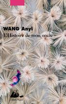 L'histoire de mon oncle   Wang, Anyi