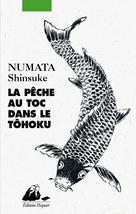 La Pêche au toc dans le Tôhoku | Numata, Shinsuke