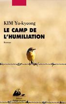 Le Camp de l'humiliation | Kim, Yu-Kyeong