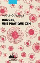 Ranger, une pratique zen | Masuno, Shunmyo