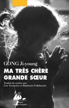 Ma très chère grande soeur | Gong, Ji-Young