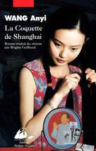 La Coquette de Shanghai | Wang, Anyi