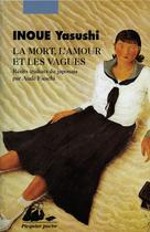 La Mort, l'amour et les vagues | Inoue, Yasushi