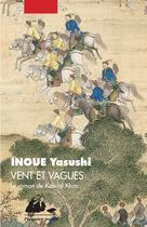Vent et vagues | Inoue, Yasushi