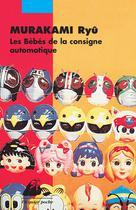 Les Bébés de la consigne automatique | Murakami, Ryû