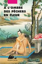 A l'ombre des pêchers en fleur   Anonyme