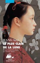 Le Plus clair de la Lune | Wang, Anyi