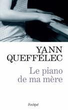 Le piano de ma mère | Queffélec, Yann