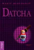 Rendez-vous à la Datcha | Bertherat, Marie