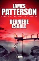 Dernière escale | Patterson, James