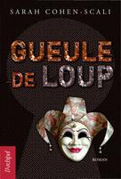 Gueule-de-Loup | Cohen-Scali, Sarah