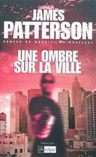 Une ombre sur la ville | Patterson, James