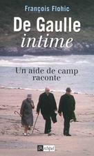 De Gaulle intime  | Flohic, François