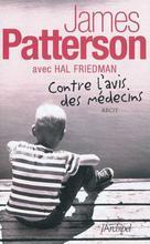 Contre l'avis des médecins | Patterson, James