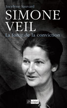 Simone Veil, la force de la conviction  | Sauvard, Jocelyne