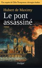 Le pont assassiné | Maximy, Hubert de