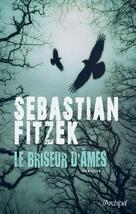 Le briseur d'âmes | Fitzek, Sebastian
