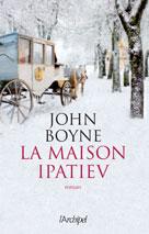 La maison Ipatiev   Boyne, John