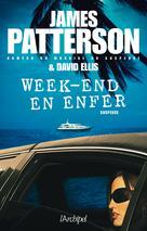 Week-end en enfer   Patterson, James
