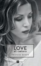 Love et caetera | Banon, Tristane
