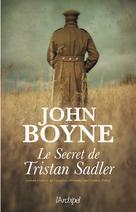 Le secret de Tristan Sadler | Boyne, John