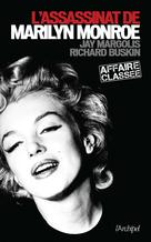 L'assassinat de Marilyn Monroe | Margolis, Jay