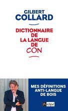 Dictionnaire de la langue de con | Collard, Gilbert