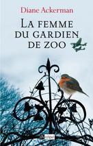 La femme du gardien de zoo | Ackerman, Diane