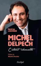 Michel Delpech | Louvrier, Pascal