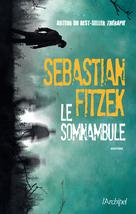 Le somnambule | Fitzek, Sebastian