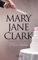 Pièce montée | Clark, Mary Jane