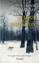 Le loup de Chomélix | Maximy, Hubert de