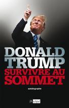 Survivre au sommet   Trump, Donald