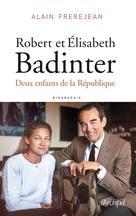 Robert et Élisabeth Badinter   Frerejean, Alain