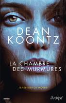 La chambre des murmures | Koontz, Dean Ray