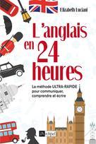 L'anglais en 24 heures | Luciani, Elizabeth