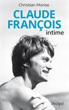 Claude François intime | Morise, Christian