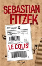 Le colis | Fitzek, Sebastian
