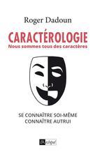 Caractérologie | Dadoun, Roger