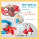 Pâte polymère, perles, élastiques et rubans | Albert, Cynthia