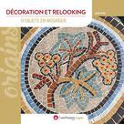 Décoration et relooking d'objets en mosaïque | Prat, Julie