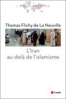 L'Iran au-delà de l'islamisme | Flichy De La Neuville, Thomas