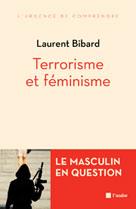 Terrorisme et féminisme | Bibard, Laurent