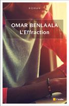 L'Effraction | Benlaala, Omar