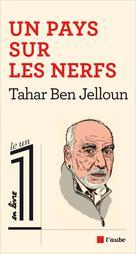 Un pays sur les nerfs | Ben Jelloun, Tahar