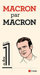 Macron par Macron | Macron, Emmanuel