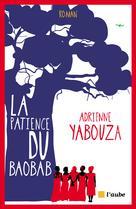 La patience du baobab   Yabouza, Adrienne